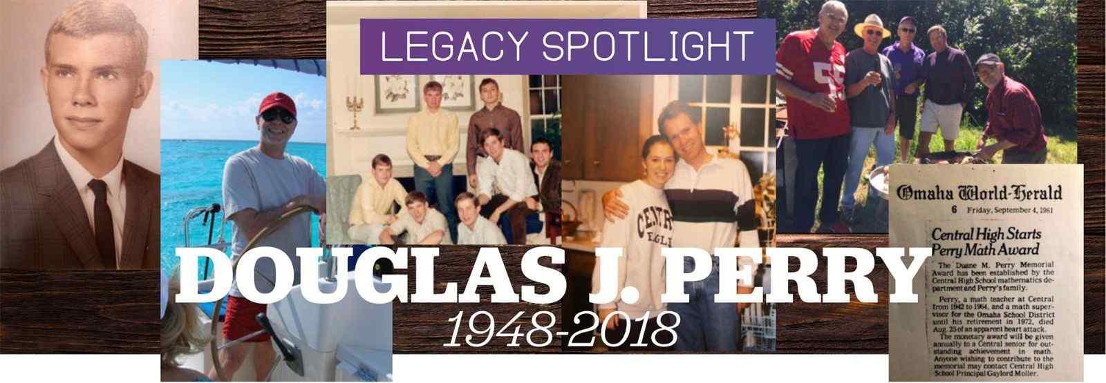 Legacy Spotlight: Douglas J. Perry, 1948-2018